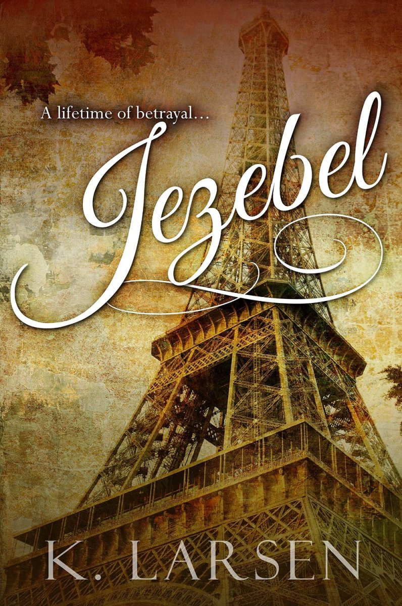 A lifetime of betrayal. Jezebel by @klarsen_author