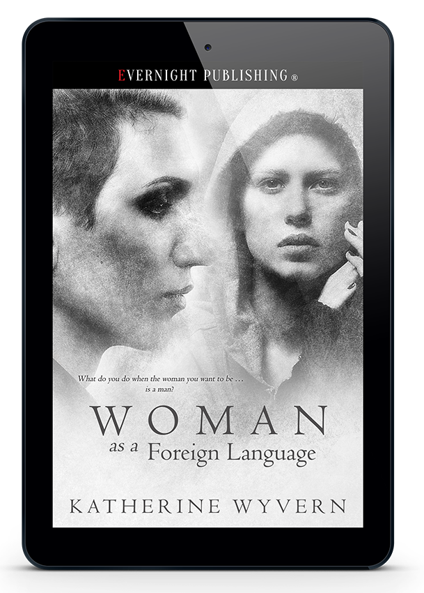 Woman-as-aForeign-Language-evernightpublishing-Sept2017-3D-eReader.png