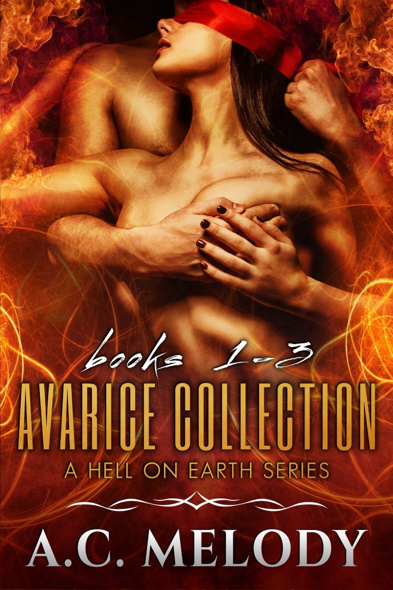 #ComingSoon from @AuthorACMelody #DarkErotica Avarice Collection Books 1-3