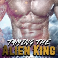 Earth Girls Aren't Easy. Who knew? Taming The Alien King @RieWrites #SFR #NewRelease #Giveaway