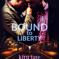 Will they fight for love? Bound To Liberty @KaiTylerAuthor @KiruTaye #MMRomance #Giveaway