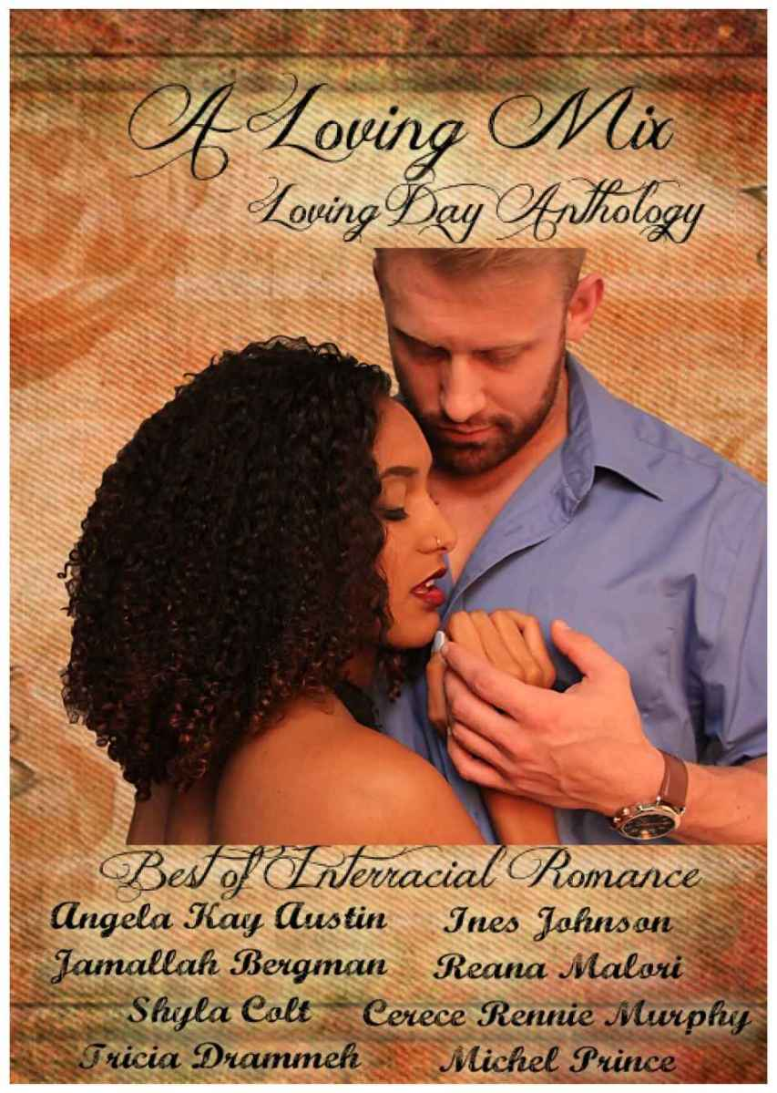 Stories that challenge the social norms. A Loving Mix: Loving Day #Anthology #Interracial #Romance