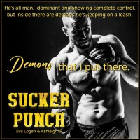 Nothing worth having comes without a fight. #SuckerPunch by #AshleighGiannoccaro and #EvaLogan