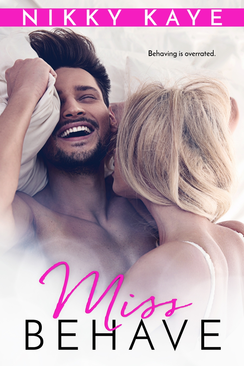 Behaving is overrated | Miss Behave @readnikkykaye #RomCom