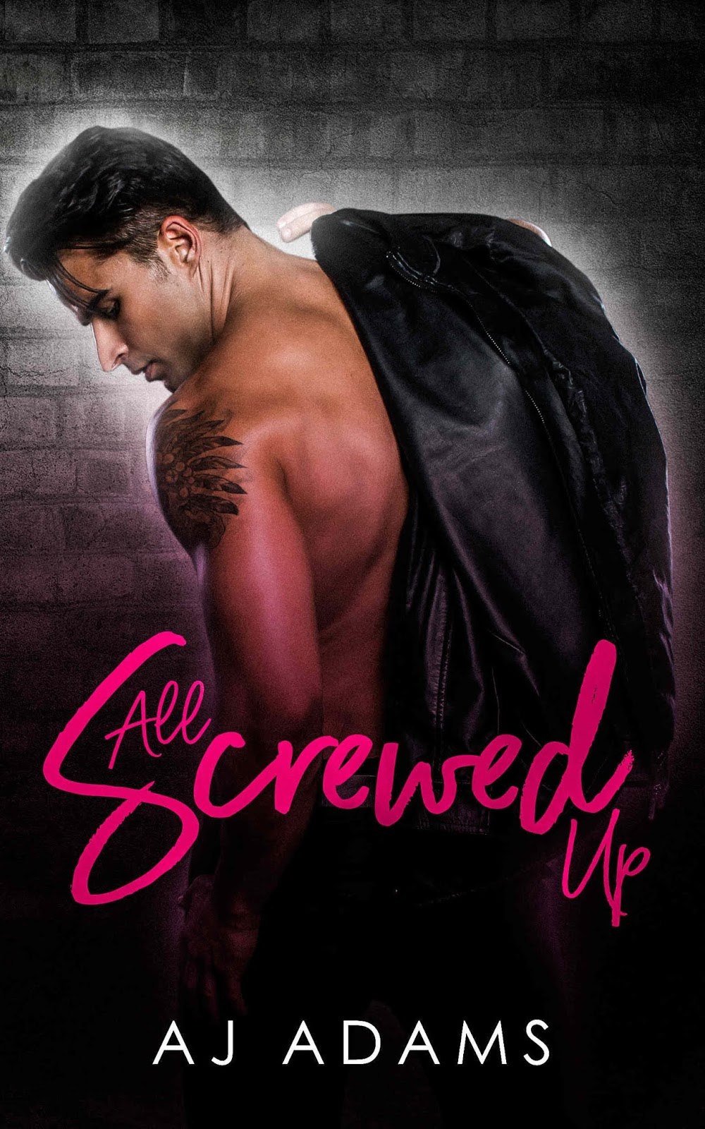 All Screwed Up by AJ Adams cover