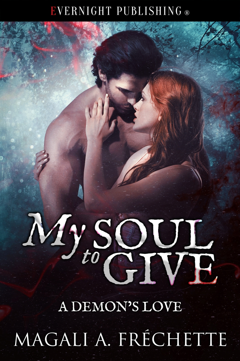 Live long enough to get her revenge. My Soul To Give | Magali A Frechette #PNR @stormowl7