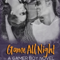 A game between friends | Game All Night @LaurenEHelms #Romance