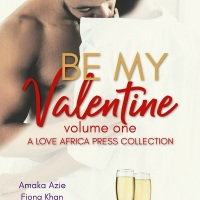 Be My Valentine #Romance #Anthology @AmakaAzie @empibaryeh @NanaPrah @sablewriter