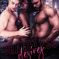 FREEBIE: Shameless Desires by @SedonaVenez #menage #steamyromance