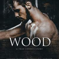 Wood: A True Lover's Story by AE Via #MMRomance @AuthorAEVia