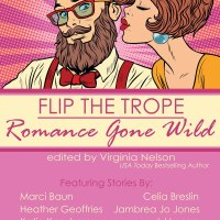 #BookRelease Flip The Trope: Romance Gone Wild #anthology featuring @SiobhanMuir and more